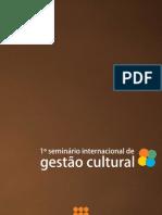 Anais Seminário Internacional de Gestão Cultural