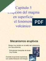 Capitulo 5a Volcanismo Mecanismos Eruptivos y Tipos de Edificios