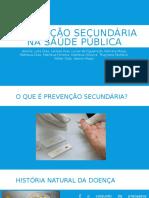 Prevenção Secundária Na Saúde Pública