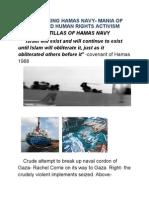 Chartering Hamas Navy-  Mania of Deluded Human rights activism-flotillas of Terror- War on Terror study 8