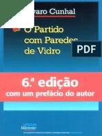 Álvaro Cunhal - Partido Com Paredes de Vidro