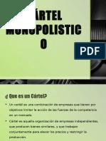 cartelmonopolisticoprincipal-140826161145-phpapp01
