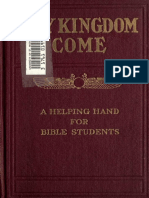 1891 - Studies in the Scriptures 3 - Thy Kingdom Come - 1911 edition - scanned.pdf