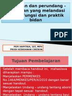 Peraturan Dan Perundang-undangan Yang Membatasi Praktik Dan Fungsi Bidan