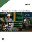 Drilco Tubulars and Tubular Services Catalog
