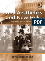 (Ashgate Popular and Folk Music Series) John Encarnacao-Punk Aesthetics and New Folk_ Way Down the Old Plank Road-Ashgate Pub Co (2013)