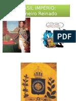 brasilimprio-primeiroreinado-120425042905-phpapp02.ppt