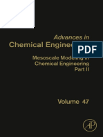 47. Mesoscale Modeling in Chemical Engineering Part II (2015)