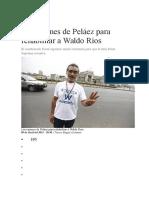 Las Razones de Peláez Para Rehabilitar a Waldo Ríos