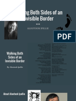 walking both sides of an invisible border - brynna