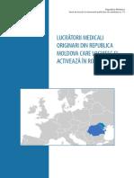 Lucratori Medicali Originari Din r. Moldova Care Locuiesc Si Activeaza in Romania