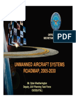 UNMANNED AIRCRAFT SYSTEMS ROADMAP, 2005-2030