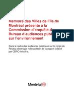 Mémoire des Villes de l'île de Montréal présenté à la Commission d'enquête du Bureau d'audiences publiques sur l'environnement   Dans le cadre de l'audience publique sur le projet de réseau électrique métropolitain de transport collectif par CDPQ Infra Inc.