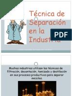 Tecnica de Separacion en la Industria.ppsx
