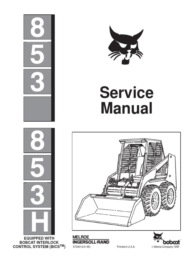 bobcat 853 service manual sn 512816001 up sn508418001 up sn 509718001 up |  loader (equipment) | elevator