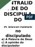 Centralidade Do Discipulado