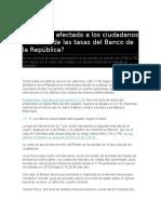 Cómo Ha Afectado a Los Ciudadanos La Subida de Las Tasas Del Banco de La República