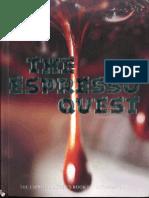 The Espresso Quest