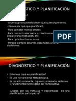 Diagnóstico y Planificación