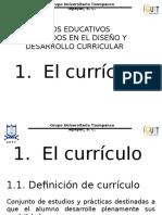 El curriculo en el campo educativo