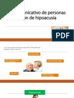 Perfil Comunicativo de Personas en Condicion de Hipoacusia