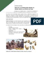 LA HISTORIA DE LA TECNOLOGÍA DESDE LA ANTIGÜEDAD HASTA LA ÉPOCA ACTUAL.docx