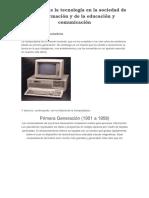 Evolución de La Tecnología en La Sociedad de La Información y de La Educación y Comunicación