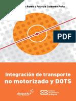 Integración de Transporte No Motorizado y DOTS