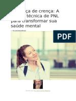 Mudança de Crença - A Quarta Técnica de PNL Para Transformar Sua Saúde Mental