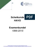Examenbundel Opgaven HAVO Scheikunde