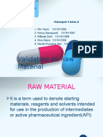 Validation on Raw Material