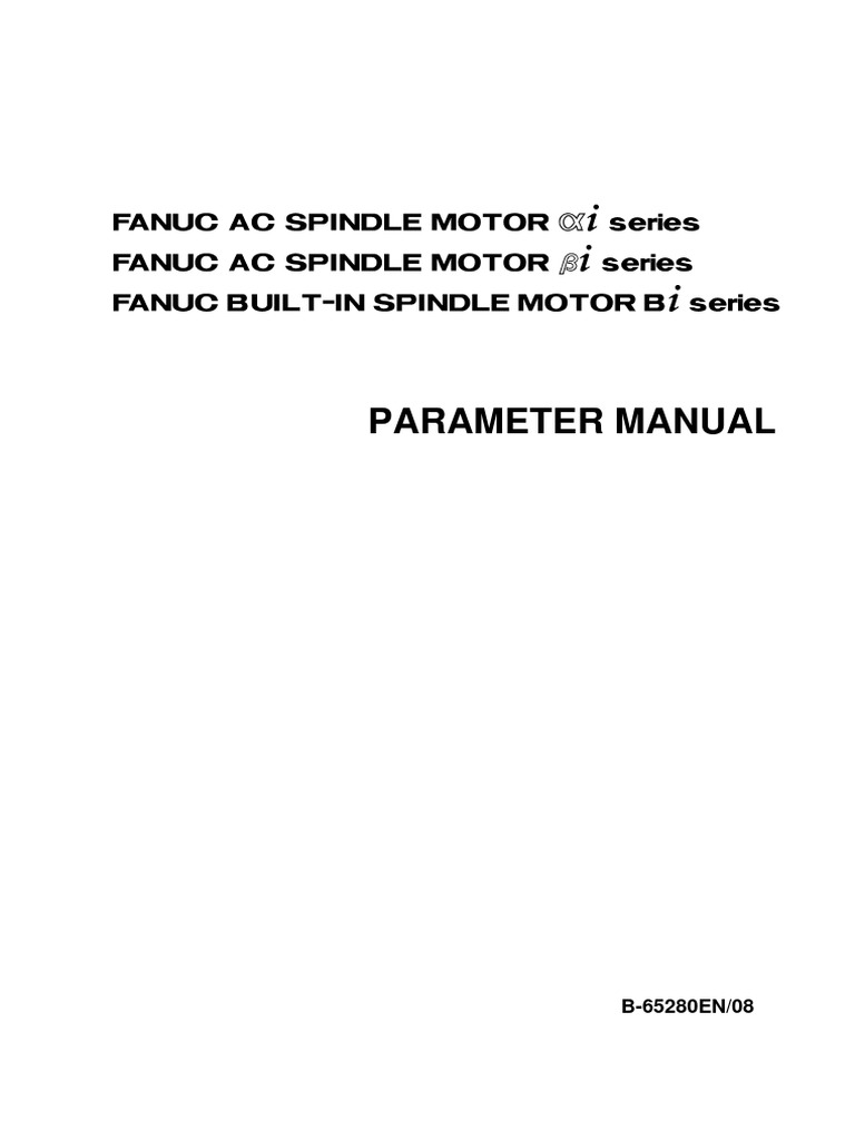FANUC AC Spindle Motor Alpha I & Beta I Series B65280EN08 | Parameter  (Computer Programming) | Subroutine
