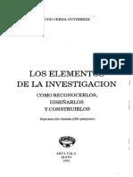 Cerda Gutierrez - Los Elementos de La Investigacion, Como Reconocerlos, Diseñarlos y Construirlos