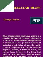 Tubercular Miasm