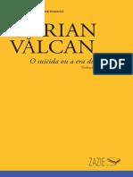 VALCAN, Ciprian - O Suicida Ou a Era Do Niilismo