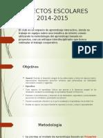 PROYECTOS ESCOLARES  26-05-15.pptx