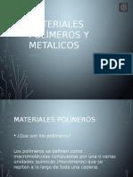 Materiales Polímeros y Metalico