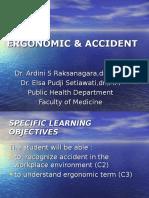Ergonomic & Accident