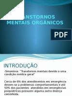 TRANSTORNOS MENTAIS ORGÃNICOS TMO