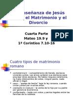 Mateo 19_9 La Enseñanza de Jesús Sobre El Matrimonio y El Divorcio 4ª Parte
