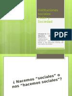 Instituciones Sociales Poder Sociedad 4tos