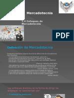 1.4. Enfoque de La Mercadotecnia