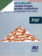MANDEL, ERNEST - Las Ondas Largas Del Desarrollo Capitalista (Interpretación Marxista) (1) [Por Ganz1912]