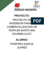 Proyecto de Inversion Para La Comercializacion de Ropa en Santa Ana Xalmimilulco