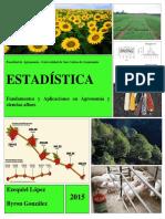Estadística - Fundamentos y Aplicaciones en Agronomía y Ciencias Afines