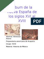 Álbum de La Nueva España de Los Siglos XVI Al XVIII