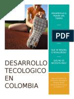 Desarrollo Tecologico en Colombia