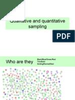 Qualitative and Quantitative Sampling