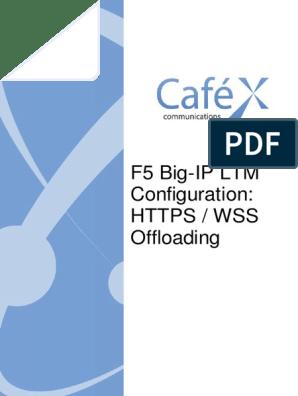 F5 Configuration - HTTPS WSS Offloading | Hypertext Transfer