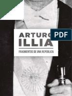 Arturo Illia. Fragmentos de Una República (1)